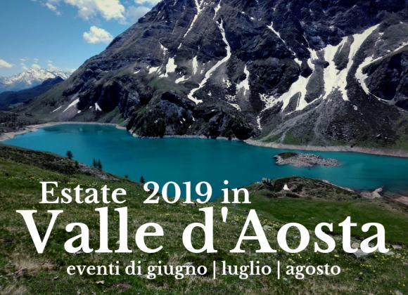 Un'estate da ricordare tra i mille eventi della Valle d'Aosta