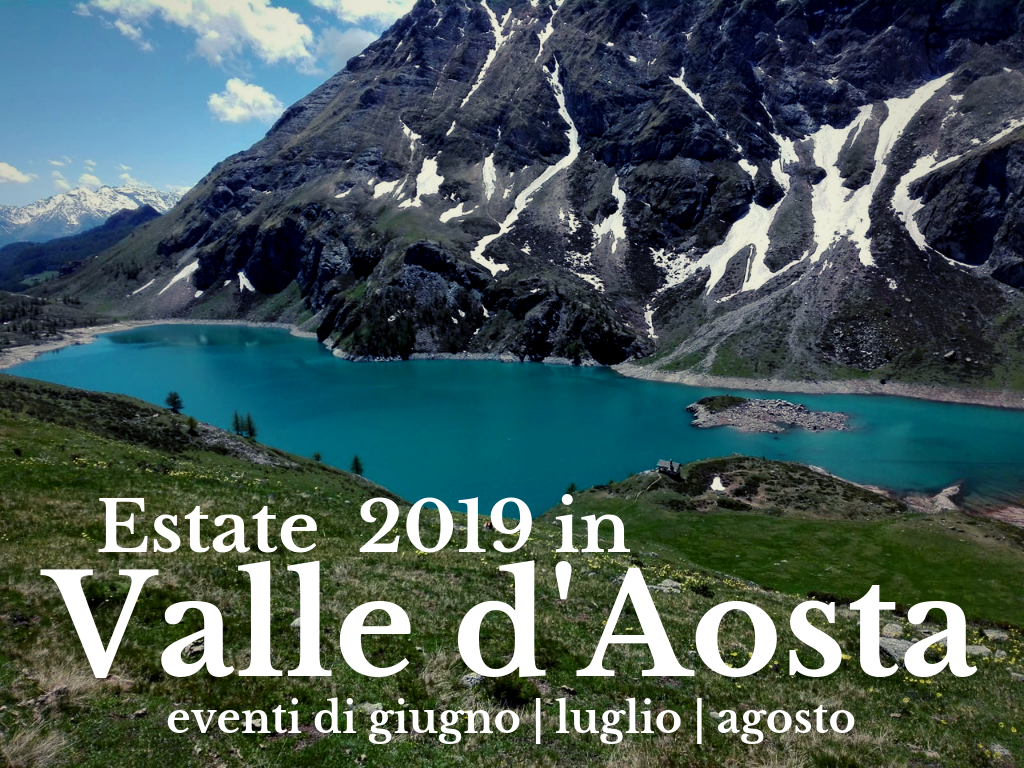 Valle d'Aosta eventi estivi 2019